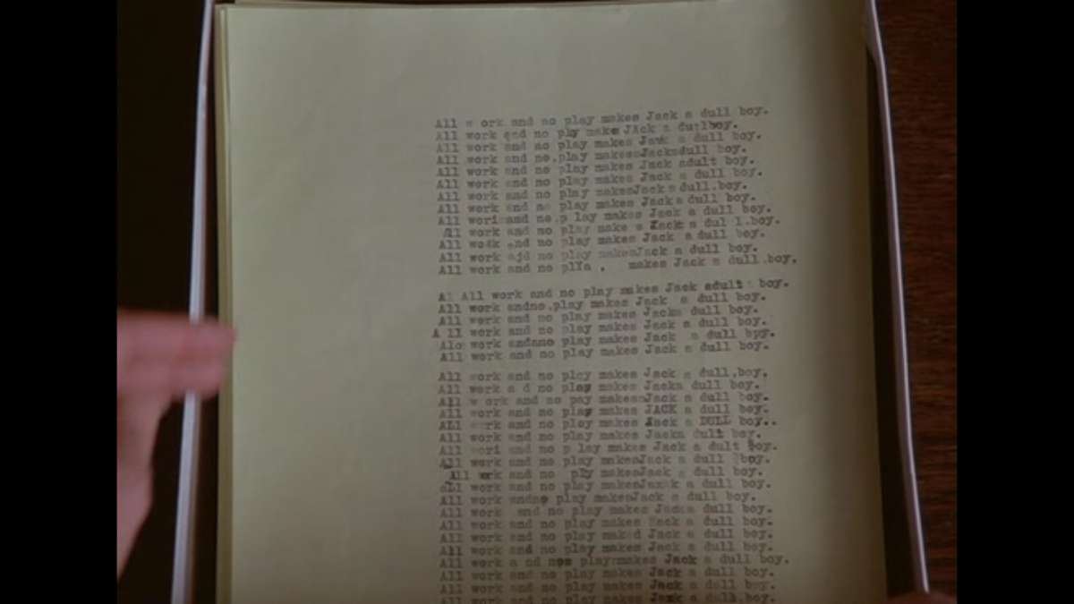 "All work and no play makes Jack a dull boy, ""All work and no play makes Jack a dull boy"" from the Shinning movie — Visual analysis of the typewriter scene manuscript., Damien ELLIOTT"